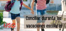 USO te explica las medidas de conciliación que puedes solicitar durante las vacaciones escolares