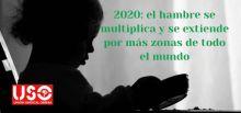 USO: El hambre se multiplica y se extiende por más zonas del mundo