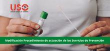 USO resume la nueva actualización del procedimiento de actuación de los servicios de prevención para el diagnóstico del covid-19